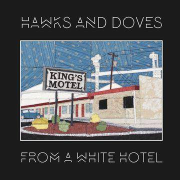 Hawks And Doves - From A White Hotel (CD)