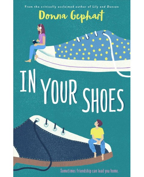 In Your Shoes -  by Donna Gephart (Hardcover) - image 1 of 1
