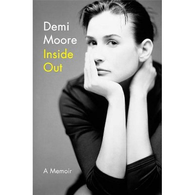 Inside Out - by  Demi Moore (Hardcover)