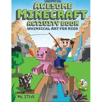 Awesome Minecraft Activity Book - by  MC Steve (Paperback)