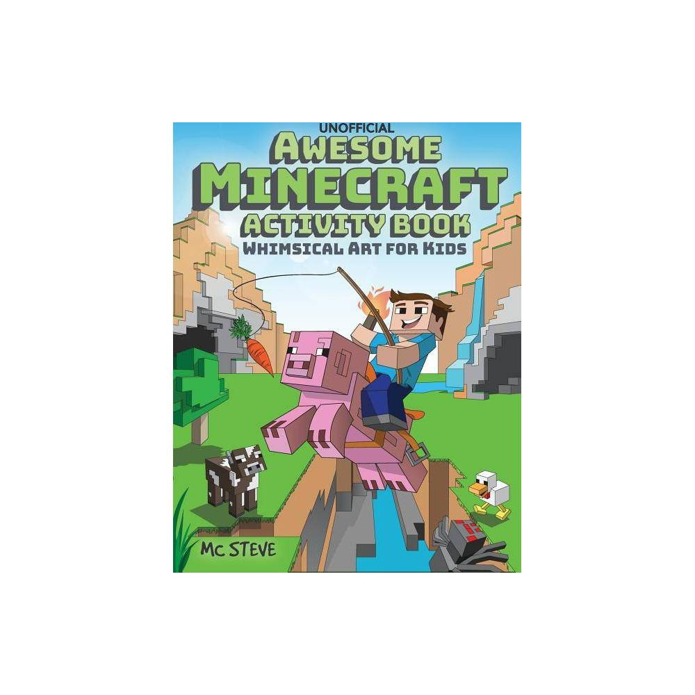 Awesome Minecraft Activity Book By Mc Steve Paperback
