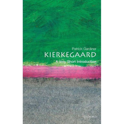 Kierkegaard: A Very Short Introduction - (Very Short Introductions) by  Patrick Gardiner (Paperback) - image 1 of 1