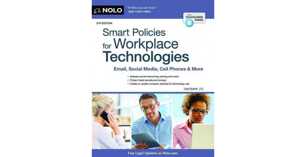 Smart Policies for Workplace Technologies : Email, Social Media, Cell Phones &...