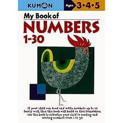 My Book Of Numbers 1-30 (Original) (Paperback) - by Kumon Publishing