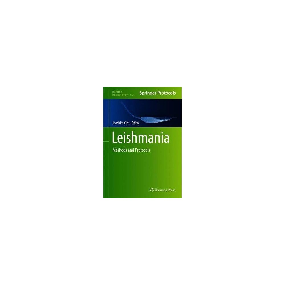 Leishmania : Methods and Protocols - (Methods in Molecular Biology) (Hardcover)