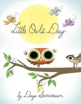 Little Owl's Day by Divya Srinivasan (Board Book)