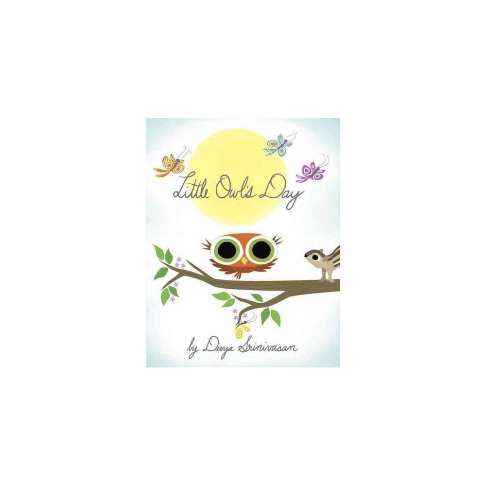 Little Owl 39 S Day By Divya Srinivasan Board Book