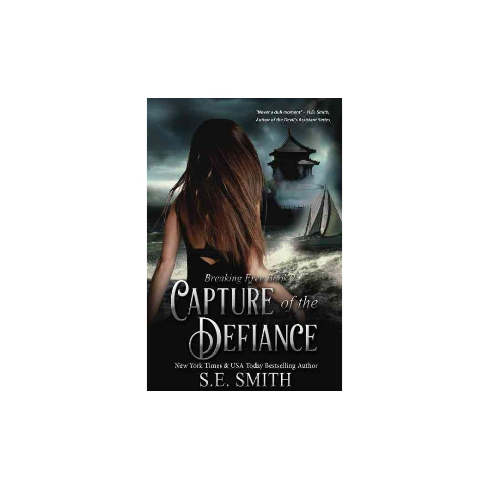 Capture of the Defiance (Paperback) (S. E. Smith)