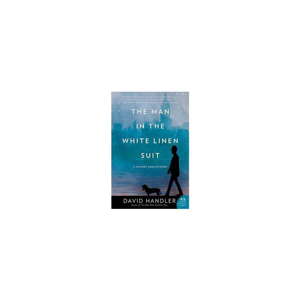 Man in the White Linen Suit - (Stewart Hoag Mysteries) by David Handler (Hardcover)