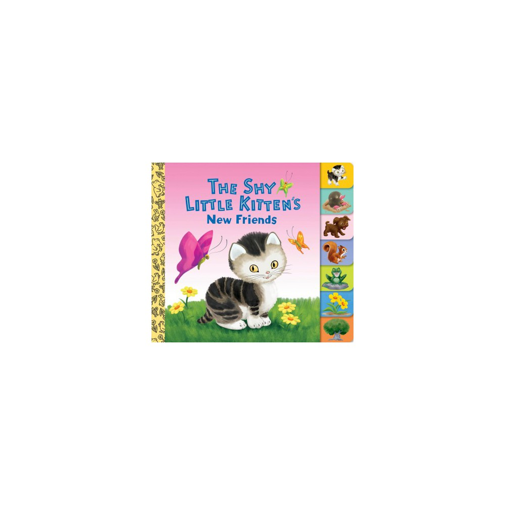 Shy Little Kitten's New Friends - Brdbk (Little Golden Board Books) (Hardcover)