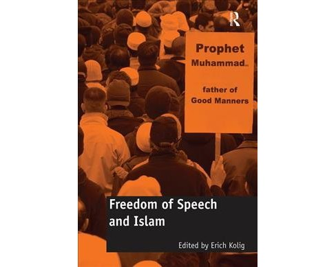 Freedom of Speech and Islam -  Reprint (Paperback) - image 1 of 1