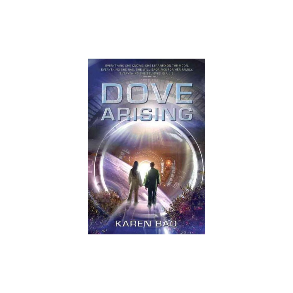 Dove Arising (Paperback) (Karen Bao)