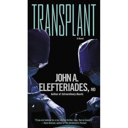 Transplant - by  John A Elefteriades MD (Paperback) - image 1 of 1