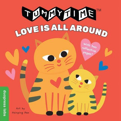 Tummytime Love Is All Around - by Duopress Labs (Board Book)