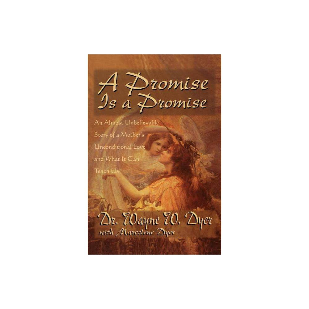 A Promise Is A Promise By Wayne Dyer Paperback