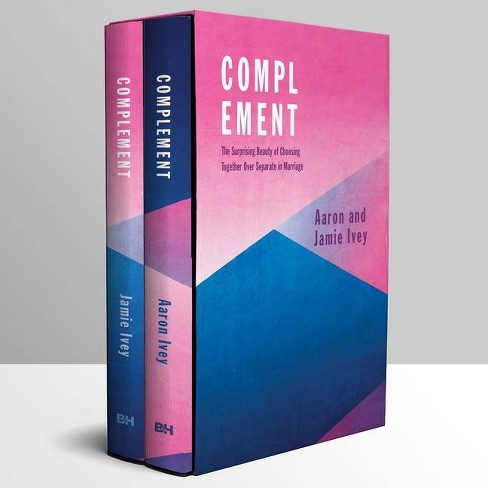 Complement - by  Aaron Ivey & Jamie Ivey (Hardcover) - image 1 of 1