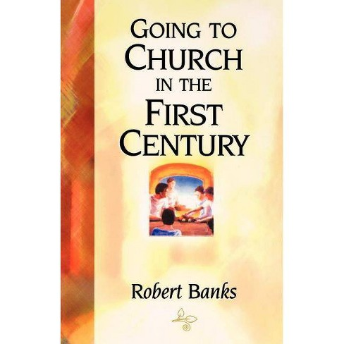 Going To Church in the First Century - by  109327 Seedsowers (Paperback) - image 1 of 1