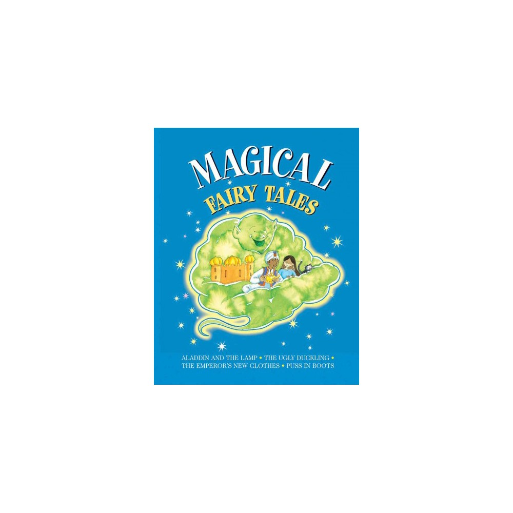 Magical Fairy Tales : Aladdin and the Lamp / The Ugly Duckling / The Emperor's New Clothes / Puss in