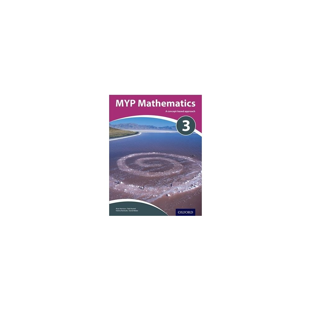Myp Mathematics : A Concept-Based Approach - (Paperback)