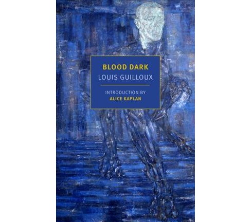 Blood Dark (Paperback) (Louis Guilloux) - image 1 of 1