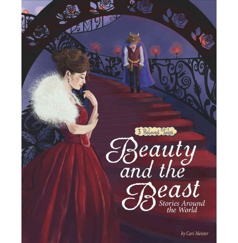 Beauty and the Beast Stories Around the World : 3 Beloved Tales (Paperback) (Cari Meister) - image 1 of 1