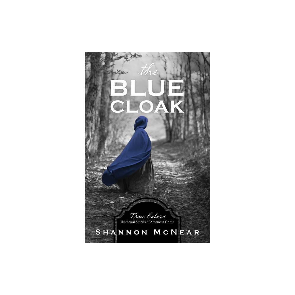 Blue Cloak True Colors By Shannon Mcnear Paperback