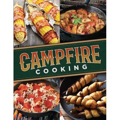 Campfire Cooking - (Spiral Bound)