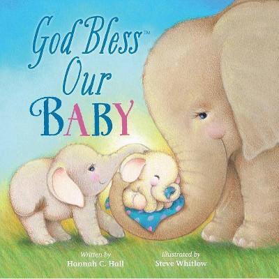God Bless Our Baby (Hardcover)(Hannah C. Hall)