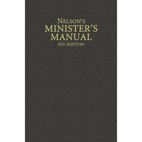 Nelson's Minister's Manual, KJV Edition - by  Thomas Nelson (Hardcover) - image 1 of 1