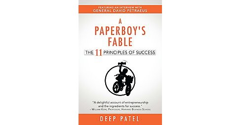 Paperboy's Fable : The 11 Principles of Success (Paperback) (Deep Patel) - image 1 of 1