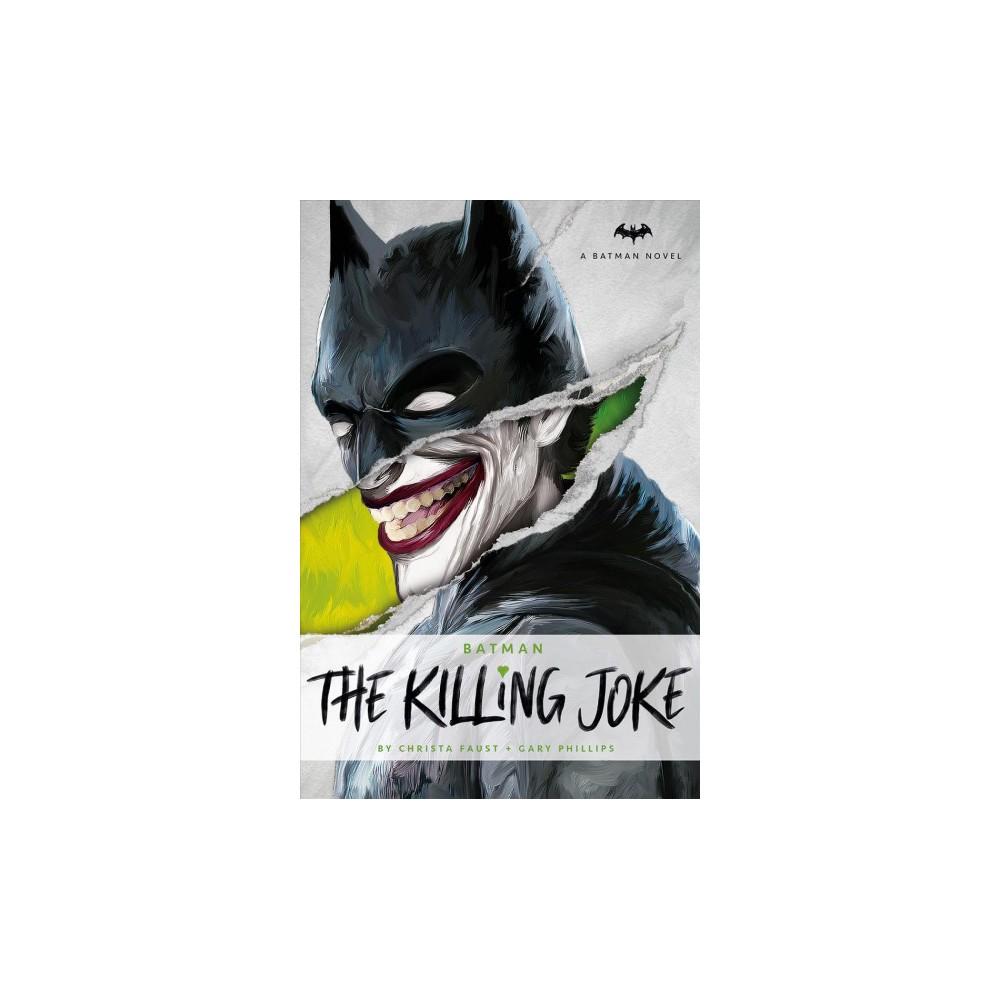 Killing Joke - (Batman) by Christa Faust & Gary Phillips (Hardcover)