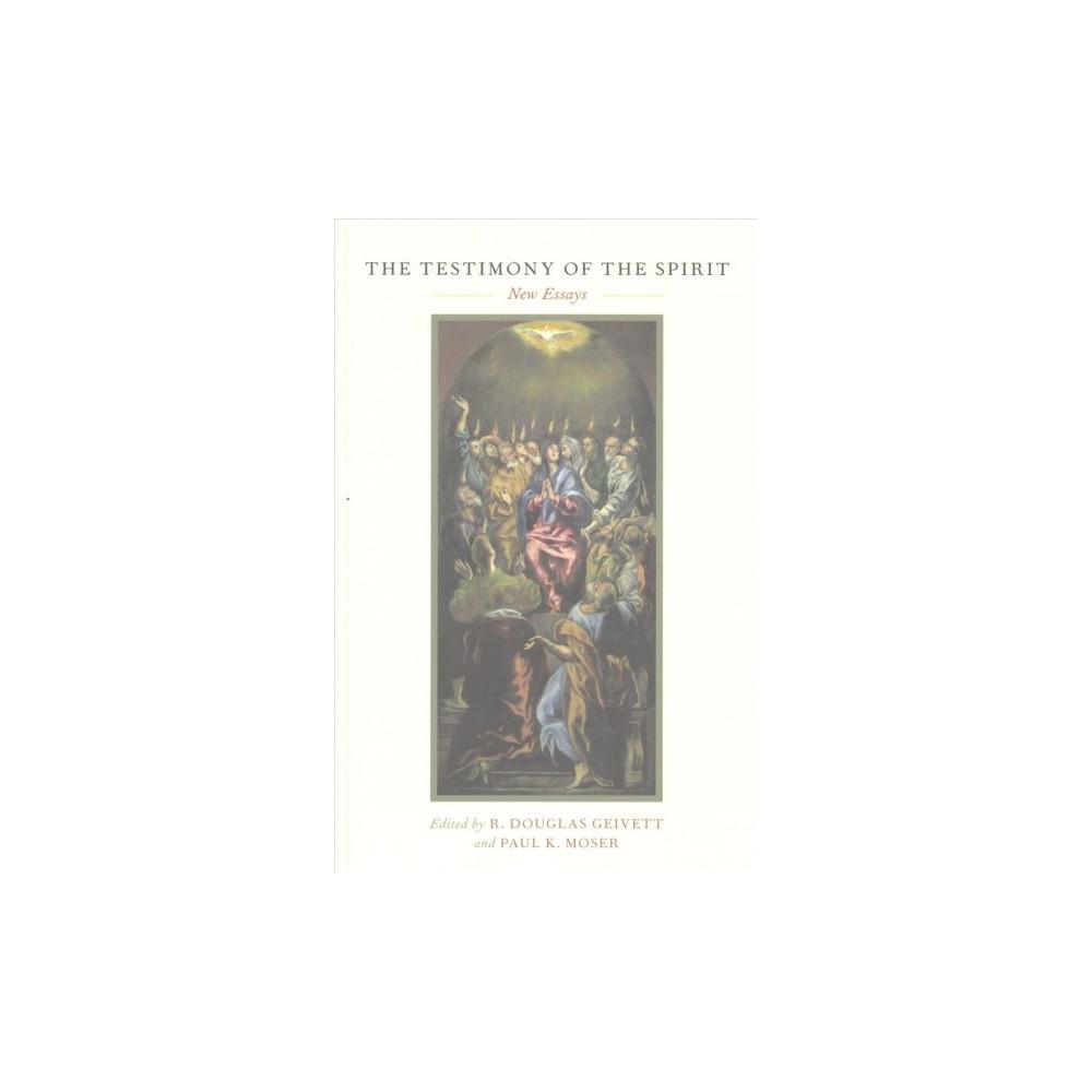 Testimony of the Spirit : New Essays (Hardcover)