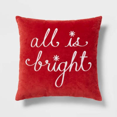 'All is Bright' Velvet Embroidered Square Throw Pillow Red - Threshold™