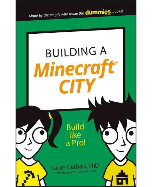 Building a Minecraft City (Paperback) (Ph.D. Sarah Guthals) - image 1 of 1