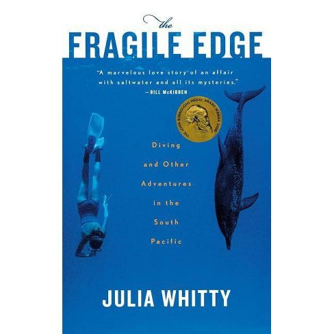 The Fragile Edge - by  Julia Whitty (Paperback) - image 1 of 1