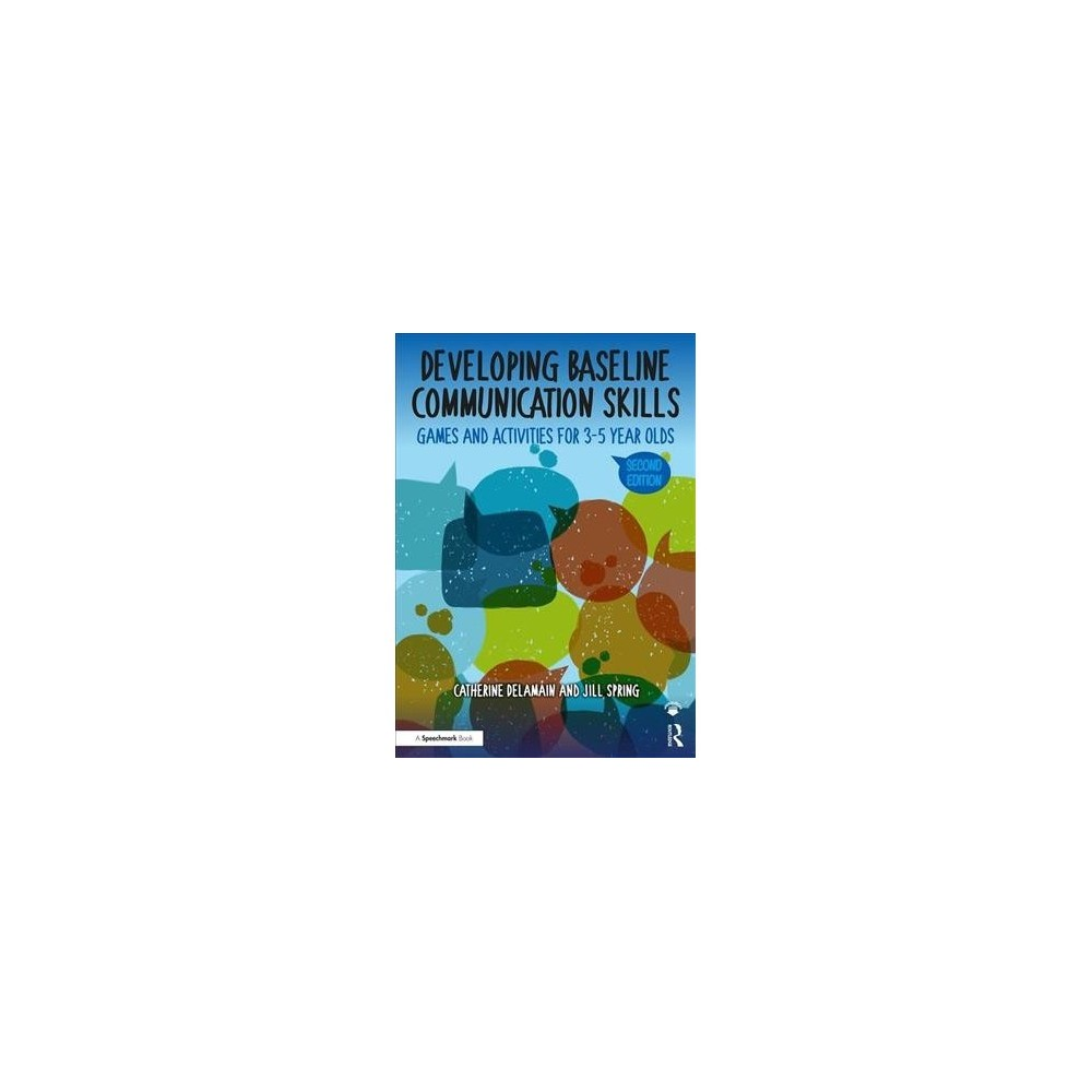 Developing Baseline Communication Skills : Games and Activities for 3-5 Year Olds - 2 (Paperback)