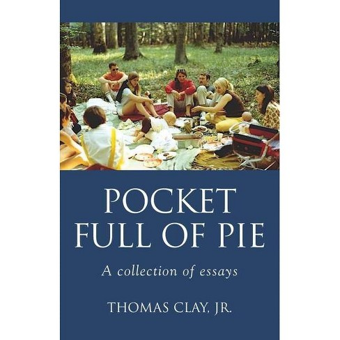 Pocket Full of Pie - by  Thomas Clay (Paperback) - image 1 of 1