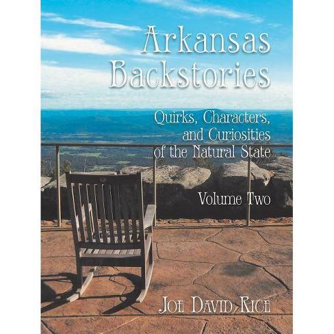 Arkansas Backstories, Volume Two - by  Joe David Rice (Hardcover) - image 1 of 1