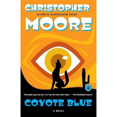 Coyote Blue - by  Christopher Moore (Paperback)