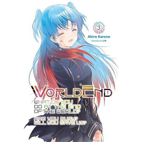 Worldend: What Do You Do at the End of the World? Are You Busy? Will You Save Us?, Vol. 3 - (Paperback) - image 1 of 1