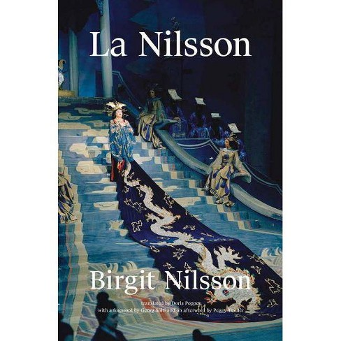 La Nilsson: My Life in Opera - by  Birgit Nilsson (Hardcover) - image 1 of 1