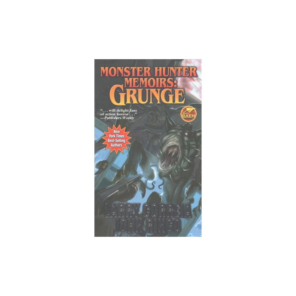 Grunge (Paperback) (Larry Correia & John Ringo)