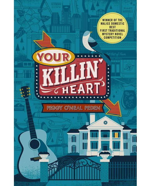 Your Killin' Heart -  (Nashville Mystery) by Peggy O'neal Peden (Hardcover) - image 1 of 1