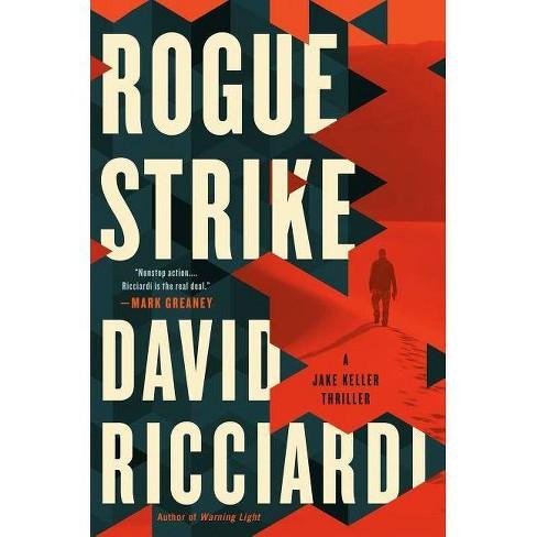 Rogue Strike - (Jake Keller Thriller) by  David Ricciardi (Hardcover) - image 1 of 1