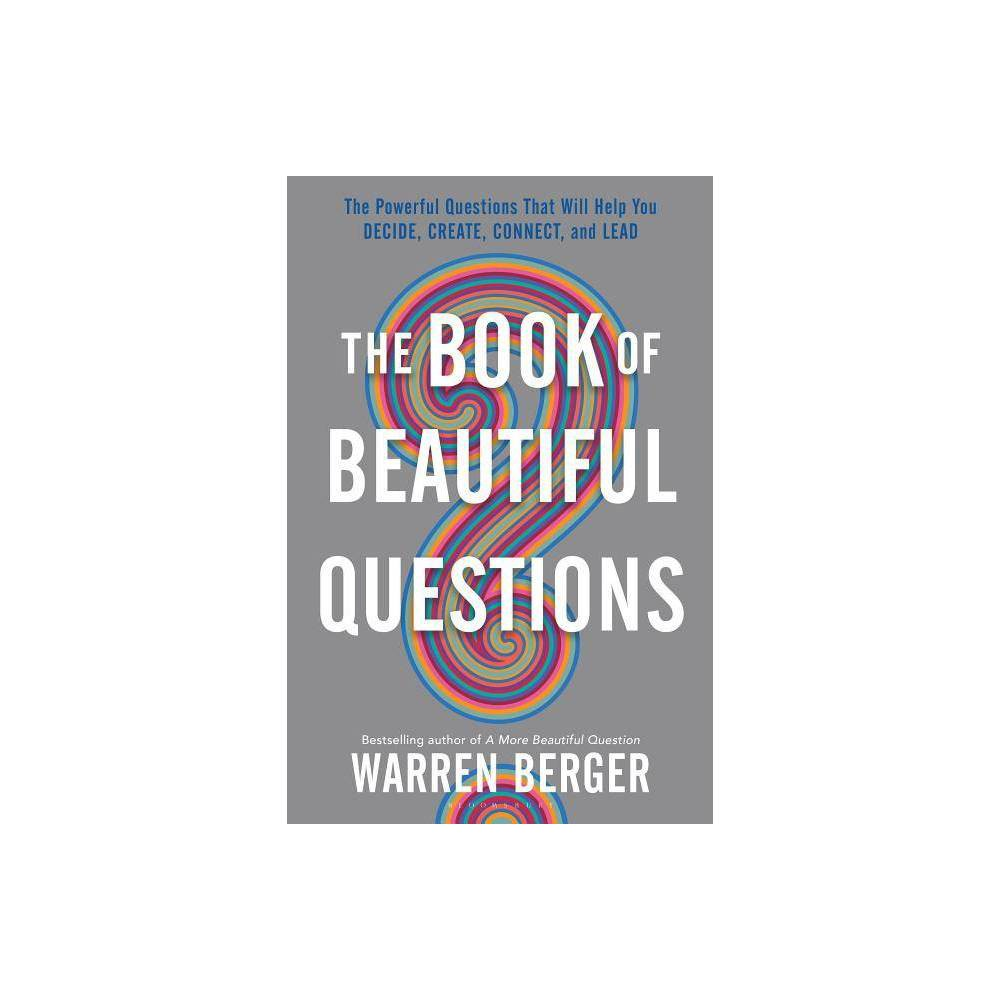 The Book Of Beautiful Questions By Warren Berger Hardcover