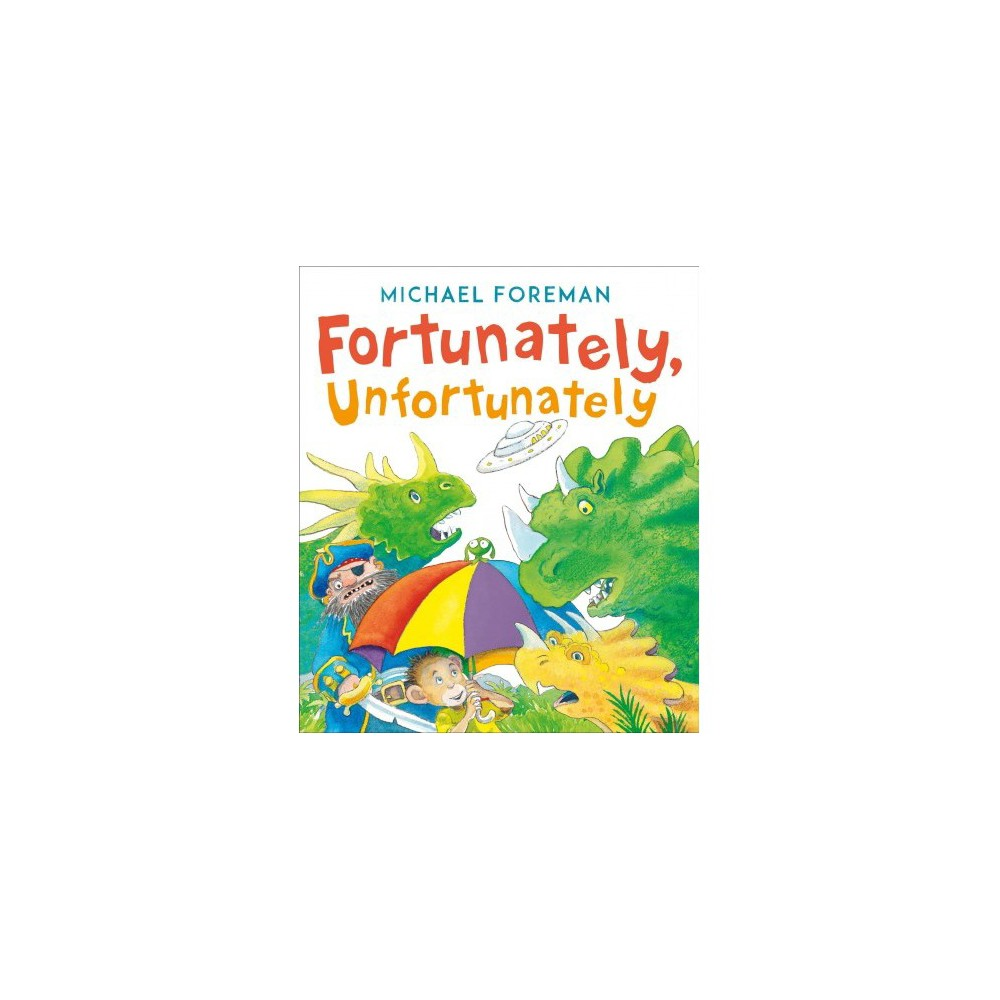 Fortunately, Unfortunately - Reprint by Michael Foreman (Paperback)