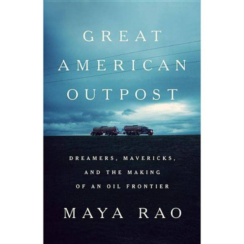 Great American Outpost - by  Maya Rao (Hardcover) - image 1 of 1