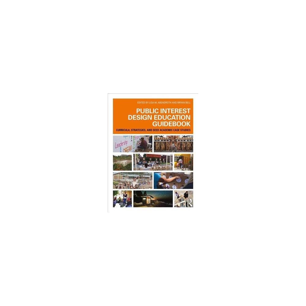 Public Interest Design Education Guidebook : Curricula, Strategies, and Seed Academic Case Studies