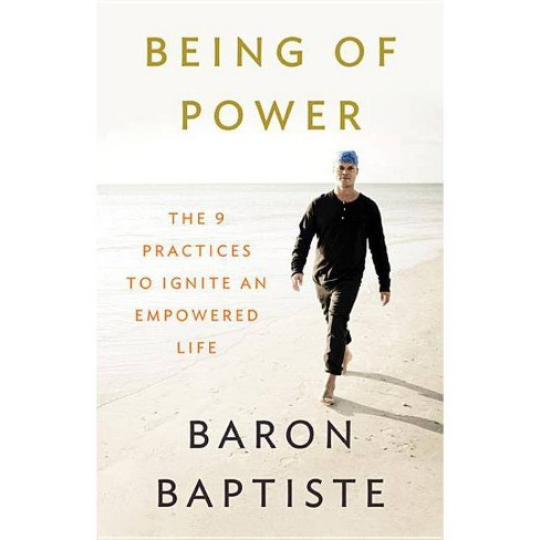 Being of Power - by  Baron Baptiste (Hardcover) - image 1 of 1