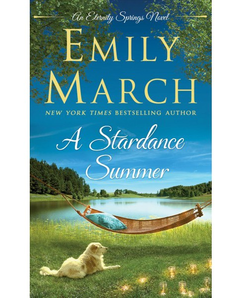 Stardance Summer -  (Eternity Springs) by Emily March (Paperback) - image 1 of 1